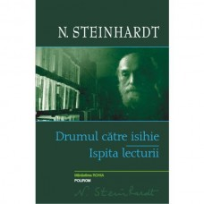 Drumul catre isihie. Ispita lecturii (Romanian Edition)