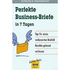Perfekte Business-Briefe in 7 Tagen